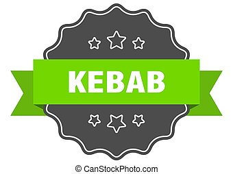 kebab label. kebab isolated seal. sticker. sign - kebab ...