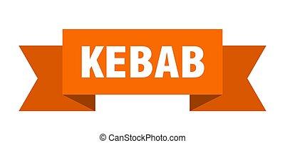kebab ribbon. kebab paper band banner sign