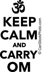 Keep calm and carry om - buddhism