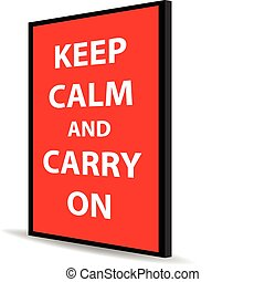 keep calm and carry on - message of keep calm and carry on...