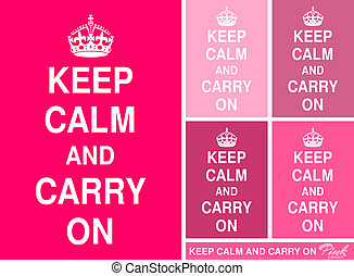 Keep Calm and Carry On posters in different shades of pink.