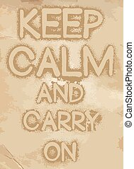 keep calm and carry on slogan vintage graphis design