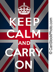 """""""Keep calm and carry on"""" with union jack background"""