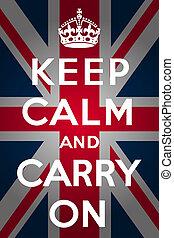 "Keep calm and carry on - Union Jack - ""Keep calm and carry..."