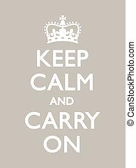 Vintage motivational poster, warm grey