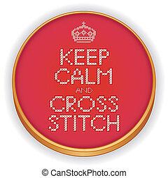 Keep Calm and Cross Stitch, Hoop