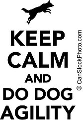 Keep calm and do dog agility