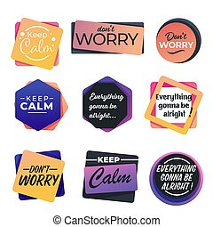 Keep calm and don't worry encouragement slogans seamless ...