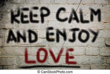 Keep Calm And Enjoy Love Concept