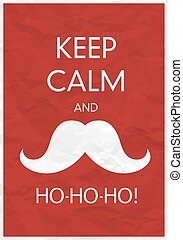 Keep Calm And Ho-Ho-Ho!