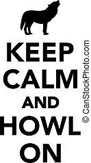 Keep calm and howl on