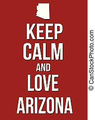 Keep calm and love Arizona poster