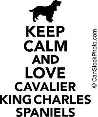 Keep calm and love cavalier king charles spaniel