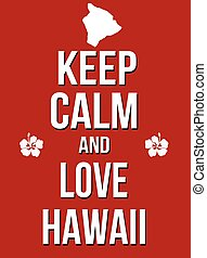 Keep calm and love Hawaii poster
