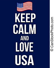 Keep calm and love USA poster