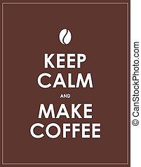 keep calm and make espresso, vector design