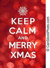 Keep Calm and Merry Xmas