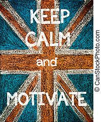 Keep Calm and Motivate. United Kingdom (British Union jack) ...