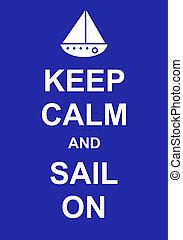 Keep Calm and Sail On - Keep calm and sail on, fun parody...