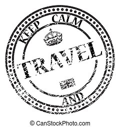 A keep calm and travel stamp isolated on a white background