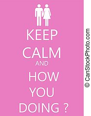 keep calm poster with girl and boy love friends set.