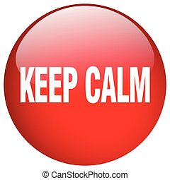 keep calm red round gel isolated push button