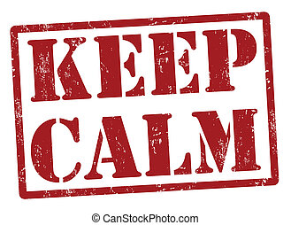 Keep calm grunge rubber stamp, vector illustration