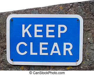 Keep Clear Sign (with Clipping Path)