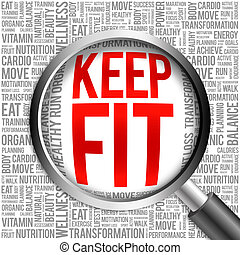 KEEP FIT word cloud with magnifying glass, health concept