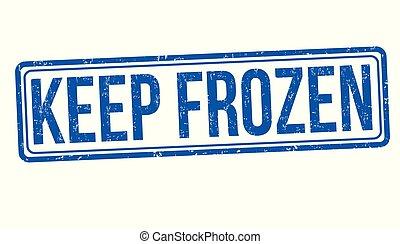 Keep frozen grunge rubber stamp