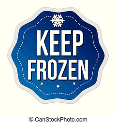 Keep frozen label or sticker