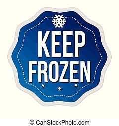 Keep frozen label or sticker