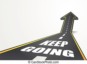 Keep Going - detailed illustration of a highway road going...