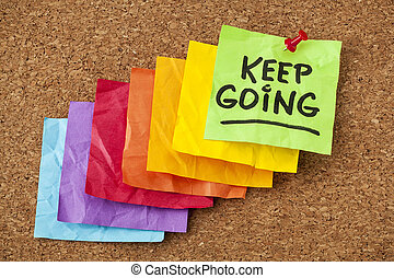 keep going motivation concept - keep going - motivation or ...