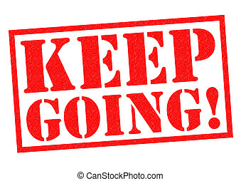 KEEP GOING! red Rubber Stamp over a white background.