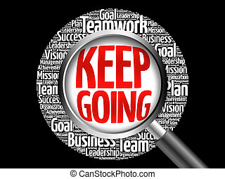 Keep Going word cloud with magnifying glass, business ...