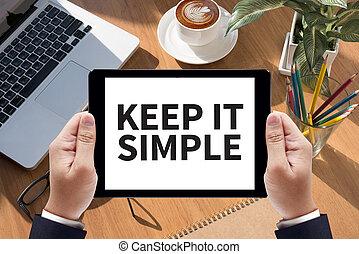 KEEP IT SIMPLE Businessman work  on tablet on screen