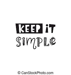 Keep It Simple Inspirational hipster, kids poster