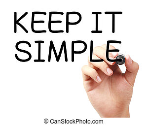Keep It Simple with black marker on transparent wipe board.