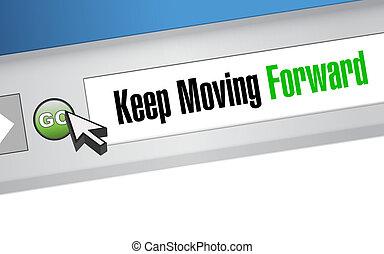 keep moving forward website sign concept