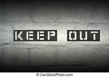 keep out GR - keep out stencil print on the grunge brick ...