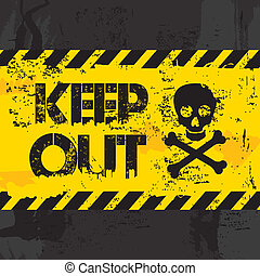 keep out over black background vector illustration
