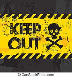 keep out over black background vector illustration