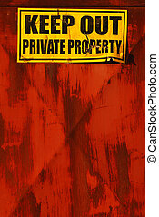 keep out, private property