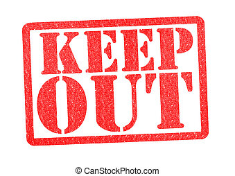 KEEP OUT rubber stamp over a white background.