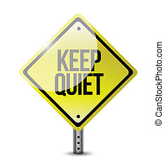 keep quiet road sign illustration design