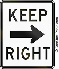Keep Right - United States traffic sign: Keep right