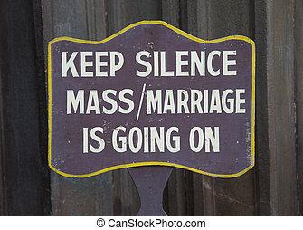 Keep silence sign