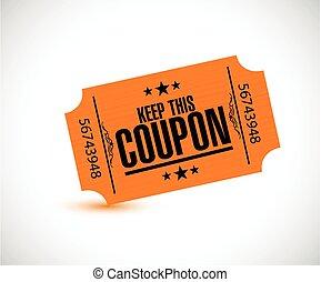 keep this coupon. orange ticket