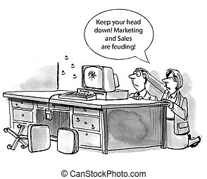 "Marketing and Sales - ""Keep your head down! Marketing and..."